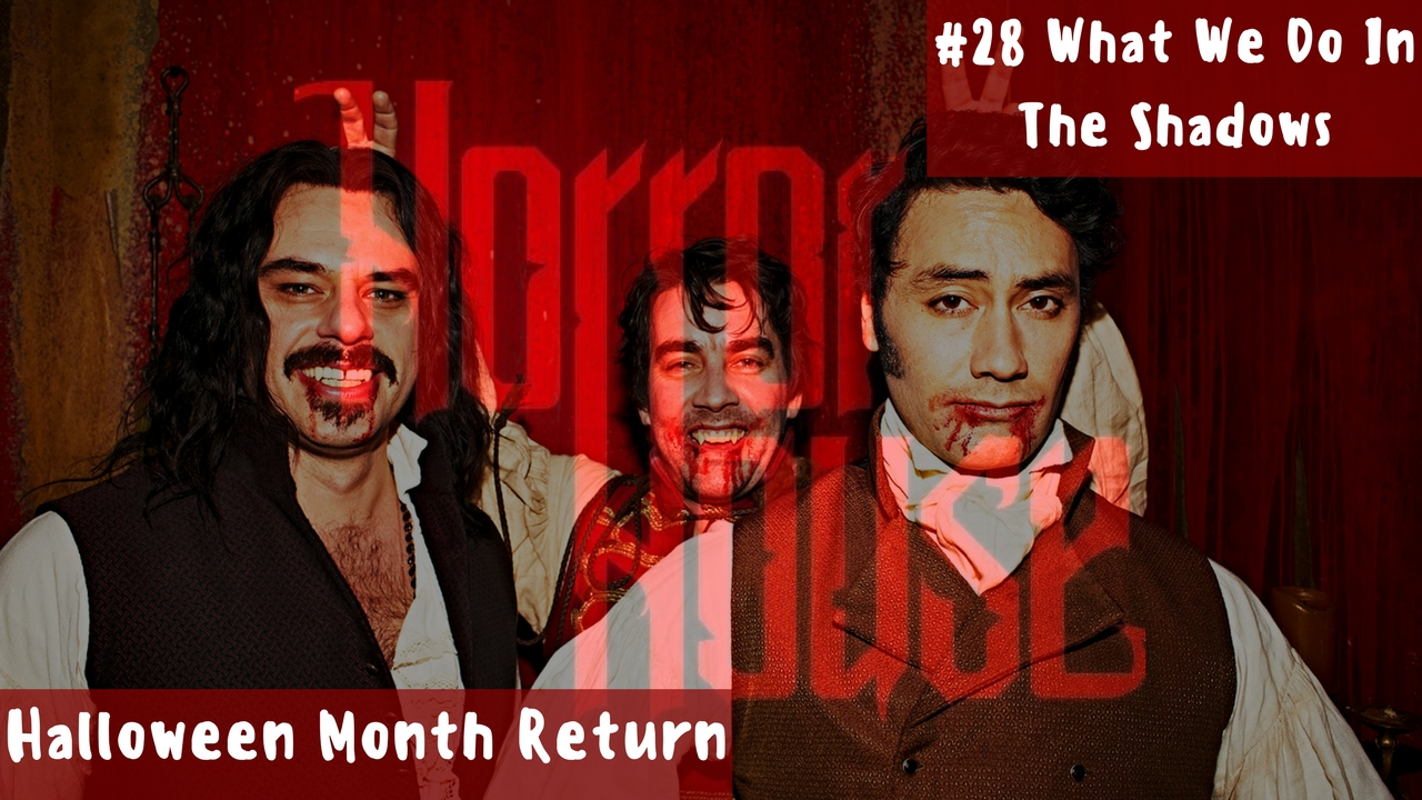 HorrorHouse Episode 28 – What We Do in the Shadows
