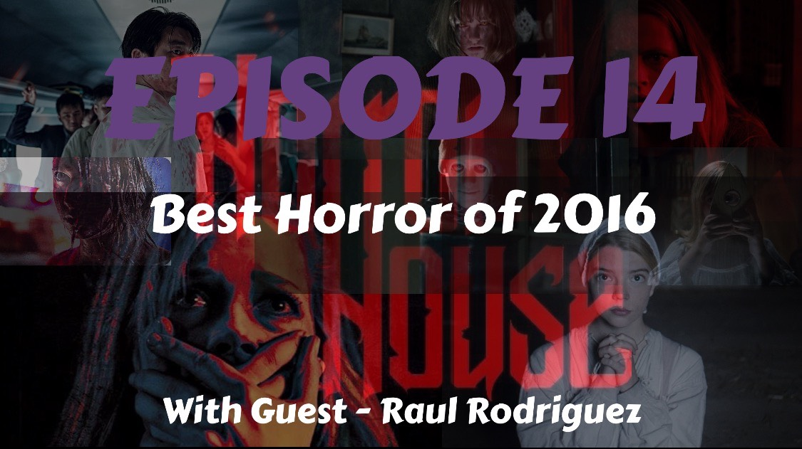 HorrorHouse Episode 14 – Best Horror of 2016