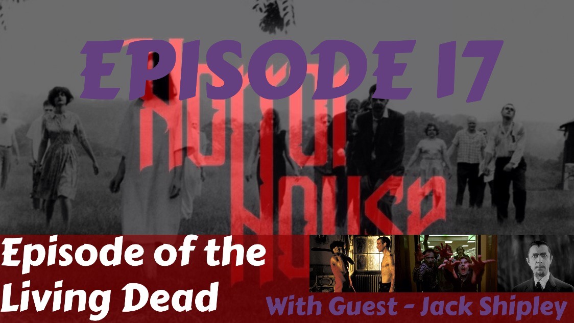 HorrorHouse Episode 17 – Hour of the Living Dead