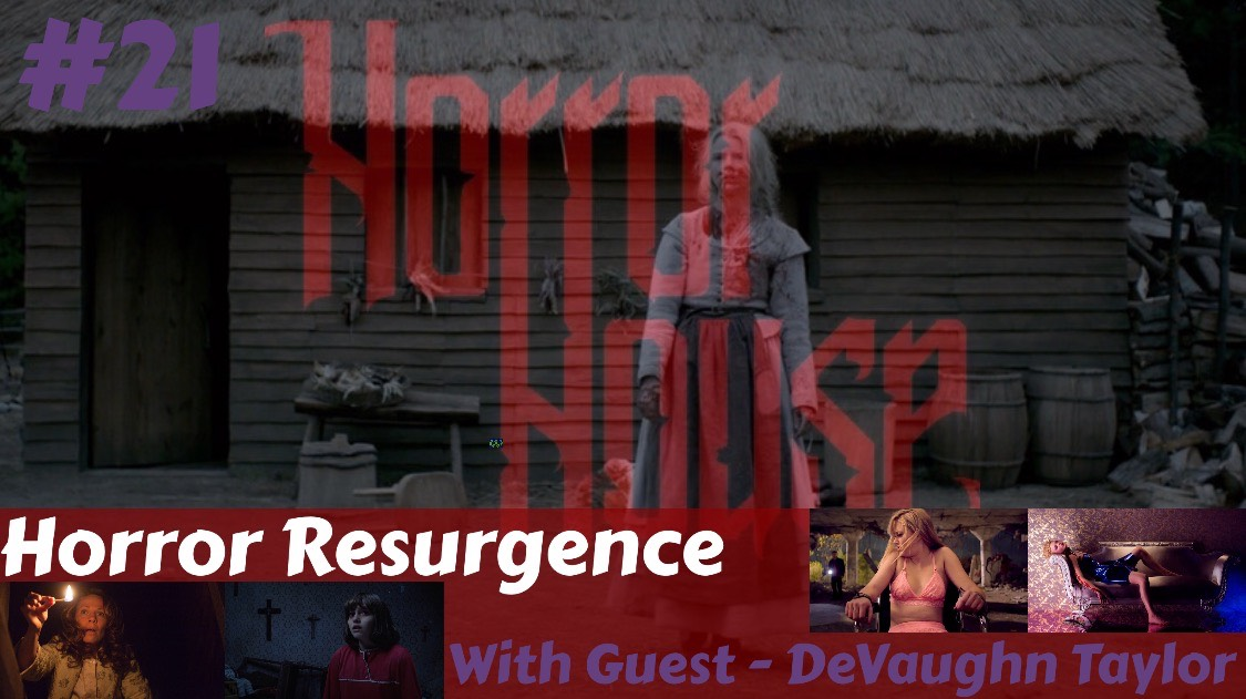 HorrorHouse Episode 21 – Horror Resurgence